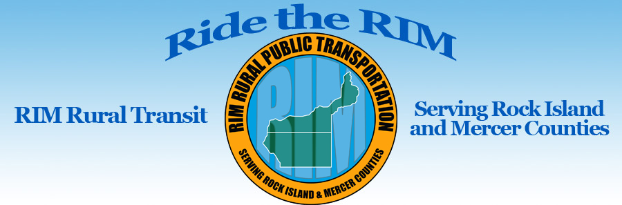 Ride the RIM: Rim Rural Transit serving Rock Island and Mercer counties